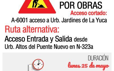AVISO DE CORTE AL TRÁFICO RODADO POR OBRAS, 25 DE MAYO